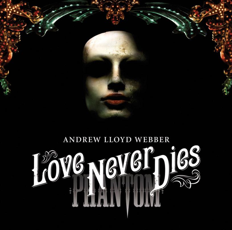 """""""Love never dies"""" jest kontynuacją """"Upiora w operze"""""""