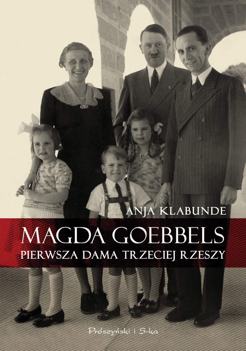 Magda Goebbels. Pierwsza dama Trzeciej Rzeszy /Styl.pl/materiały prasowe
