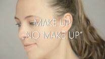 Make up no make up - dyskretny makijaż w paru krokach