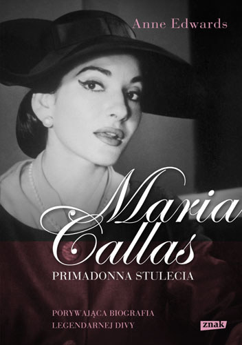 Maria Callas. Primadonna stulecia /materiały prasowe