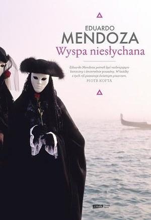 Mendoza: Wyspa niesłychana