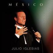 Julio Iglesias: -Mexico