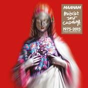 Maanam: -Miłość jest cudowna (1975 - 2015)
