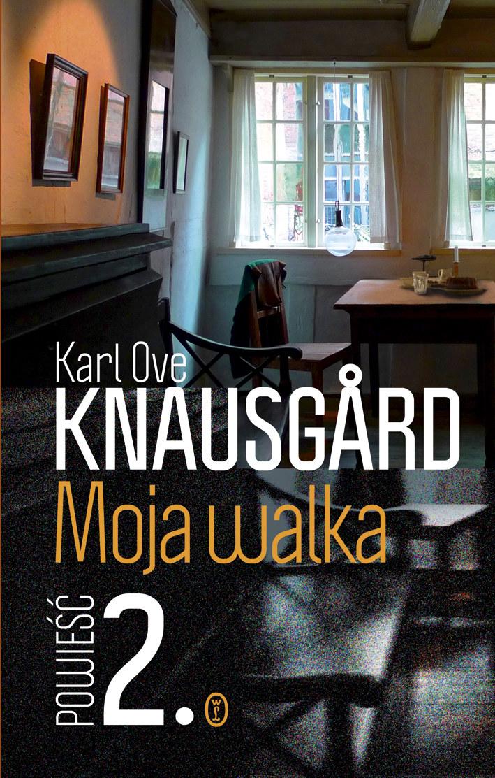 Moja walka. Powieść 2. Karl Ove Knausgård /materiały prasowe