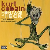 Kurt Cobain: -Montage of Heck: Home Recordings