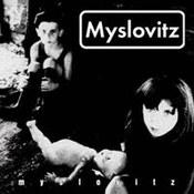 Myslovitz: -Myslovitz