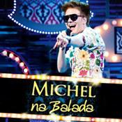 Michel Teló: -Na Balada