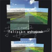Felicjan Andrzejczak: -Na prowincji