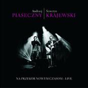 Andrzej Piaseczny: -Na przekór nowym czasom - live
