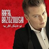 Rafał Brzozowski: -Na święta