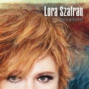 Lora Szafran: -Nad ranem