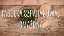 Najlepszy przepis na fasolkę szparagową