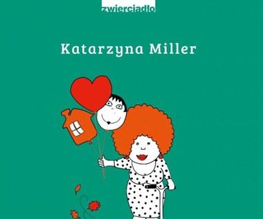 Nie bój się życia, Katarzyna Miller