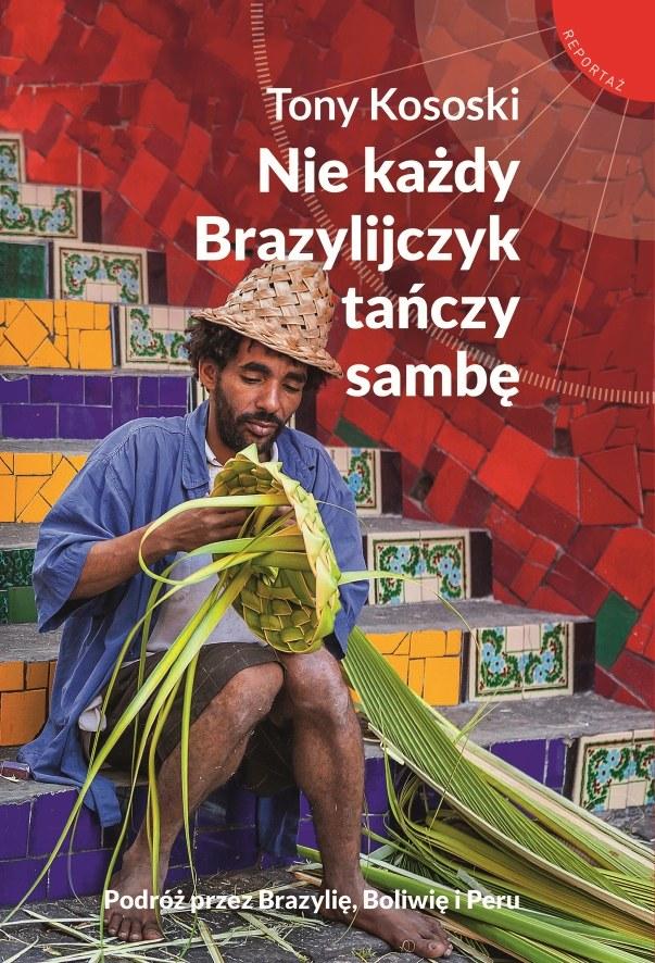 Nie każdy Brazylijczyk tańczy sambę /materiały prasowe