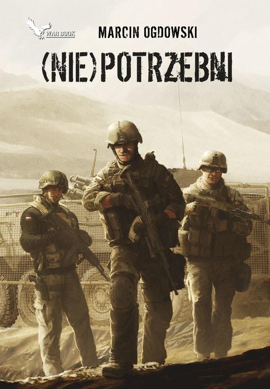 (Nie) Potrzebni /Marcin Ogdowski/ zAfganistanu.pl /INTERIA.PL