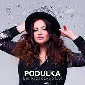 Marta Podulka: -Nie przeszkadzać