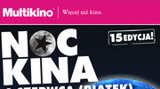 Noc Kina w kinach sieci Multikino