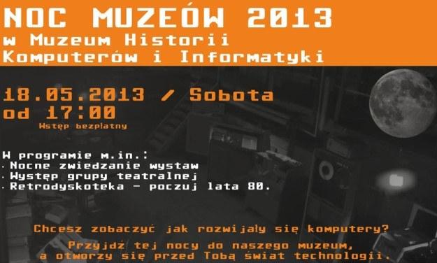 Noc Muzeów 2013.  Muzeum Historii Komputerów i Informatyki - 18 maja 2013 roku, od godz. 17:00 - 3:00 /materiały prasowe