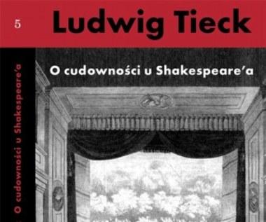O cudowności u Szekspira i inne pisma krytyczne