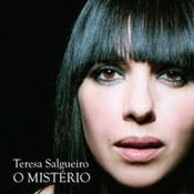 Teresa Salgueiro: -O Misterio