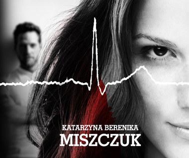 Obsesja, Katarzyna B. Miszczuk