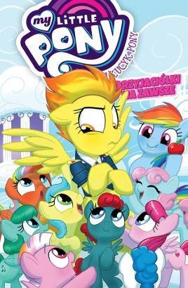 """Okładka komiksu """"Mój Kucyk Pony - Przyjaciółki na zawsze, tom 3"""" /materiały prasowe"""