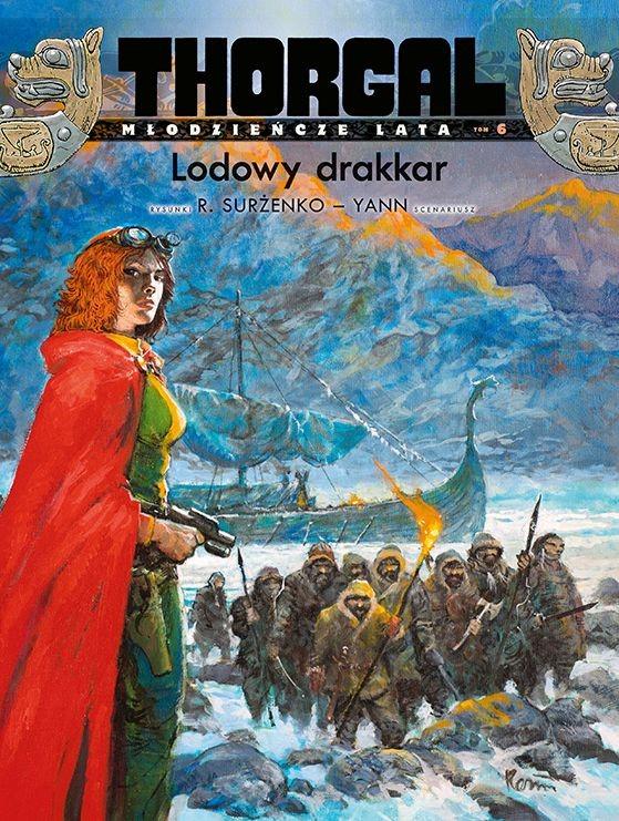 """Okładka komiksu """"Thorgal. Młodzieńcze Lata, Lodowy drakkar"""" /materiały prasowe"""