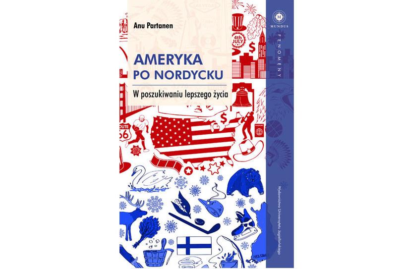 """okładka książki """"Ameryka po nordycku. W poszukiwaniu lepszego życia"""" /materiały prasowe"""