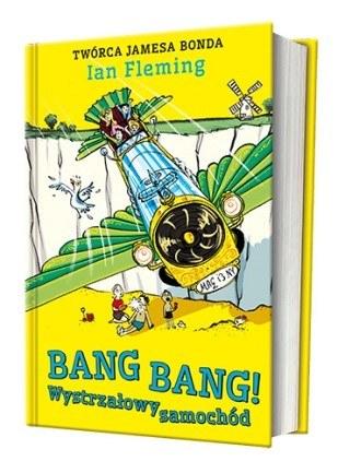 """Okładka książki """"Bang Bang! Wystrzałowy samochód"""" /materiały prasowe"""