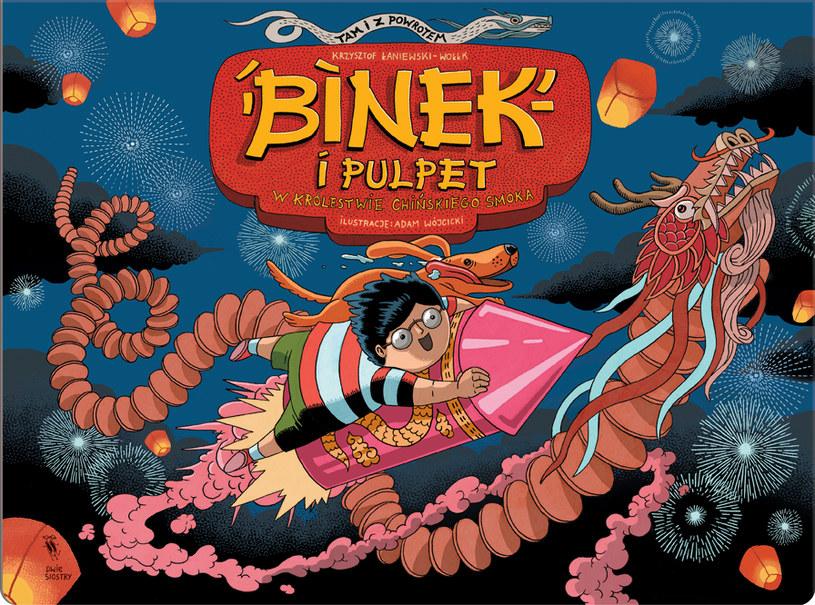 """Okładka książki """"Binek i Pulpet w krainie chińskiego smoka"""" /materiały prasowe"""