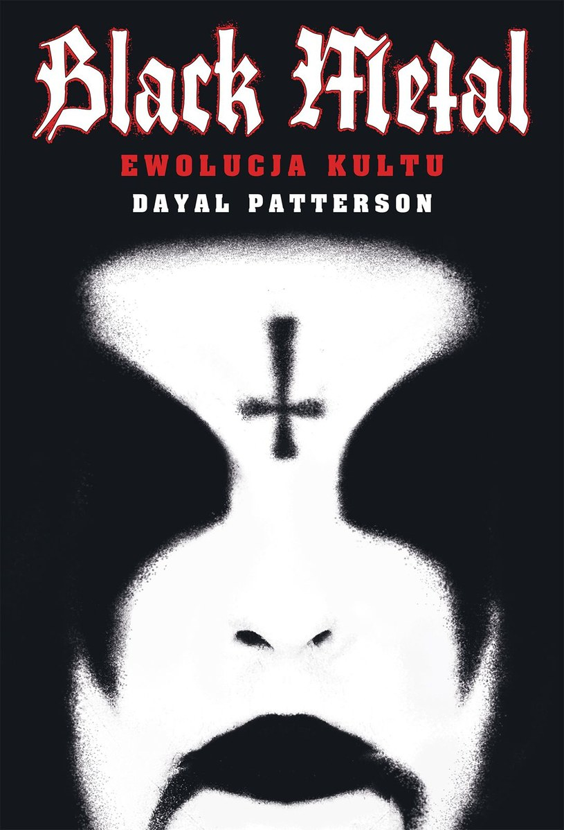 "Okładka książki ""Black metal - ewolucja kultu"" /"