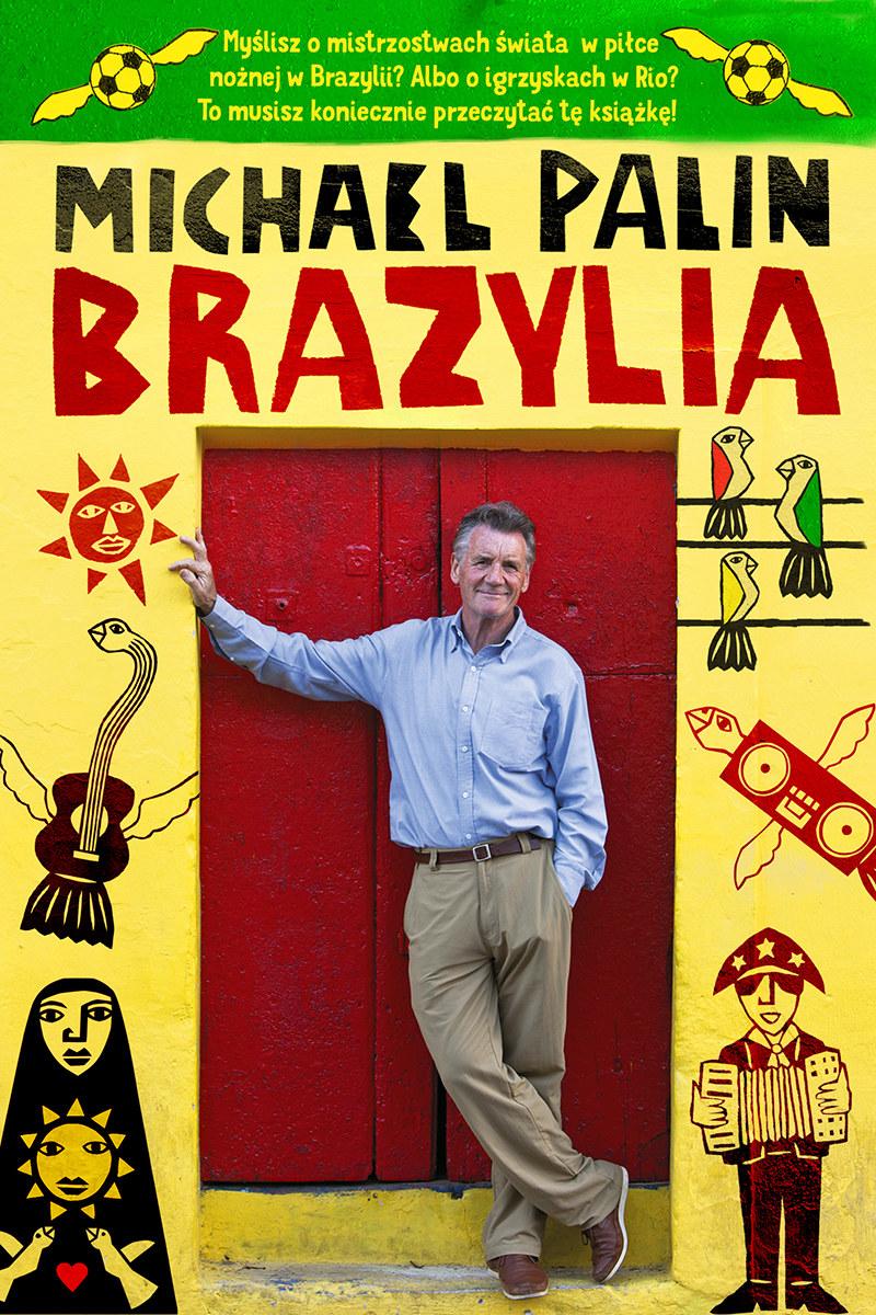 """Okładka książki """"Brazylia"""" Michaela Palina /materiały prasowe"""
