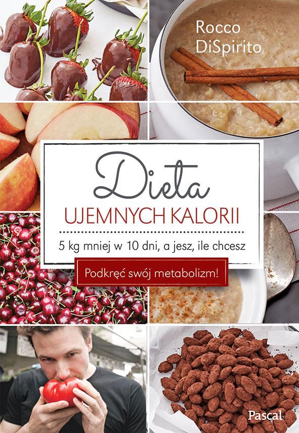 """Okładka książki """"Dieta ujemnych kalorii"""" Rocco DiSpirito /materiały prasowe"""