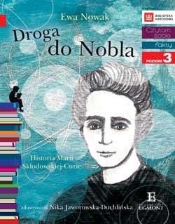 """Okładka książki """"Droga do Nobla. O Marii Skłodowskiej-Curie"""" /materiały prasowe"""
