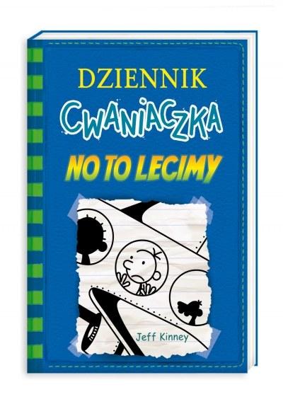 """Okładka książki """"Dziennik Cwaniaczka - No to lecimy"""" /materiały prasowe"""