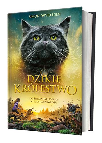 """Okładka książki """"Dzikie Królestwo"""" /materiały prasowe"""