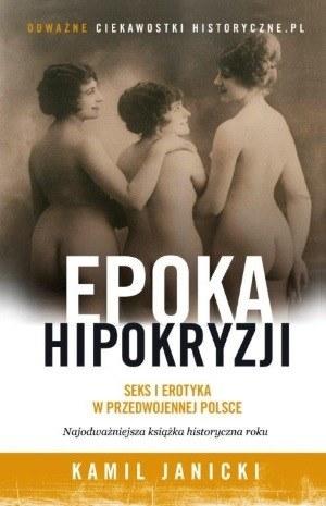 """Okładka książki """"Epoka hipokryzji"""" /INTERIA.PL/Informacja prasowa"""
