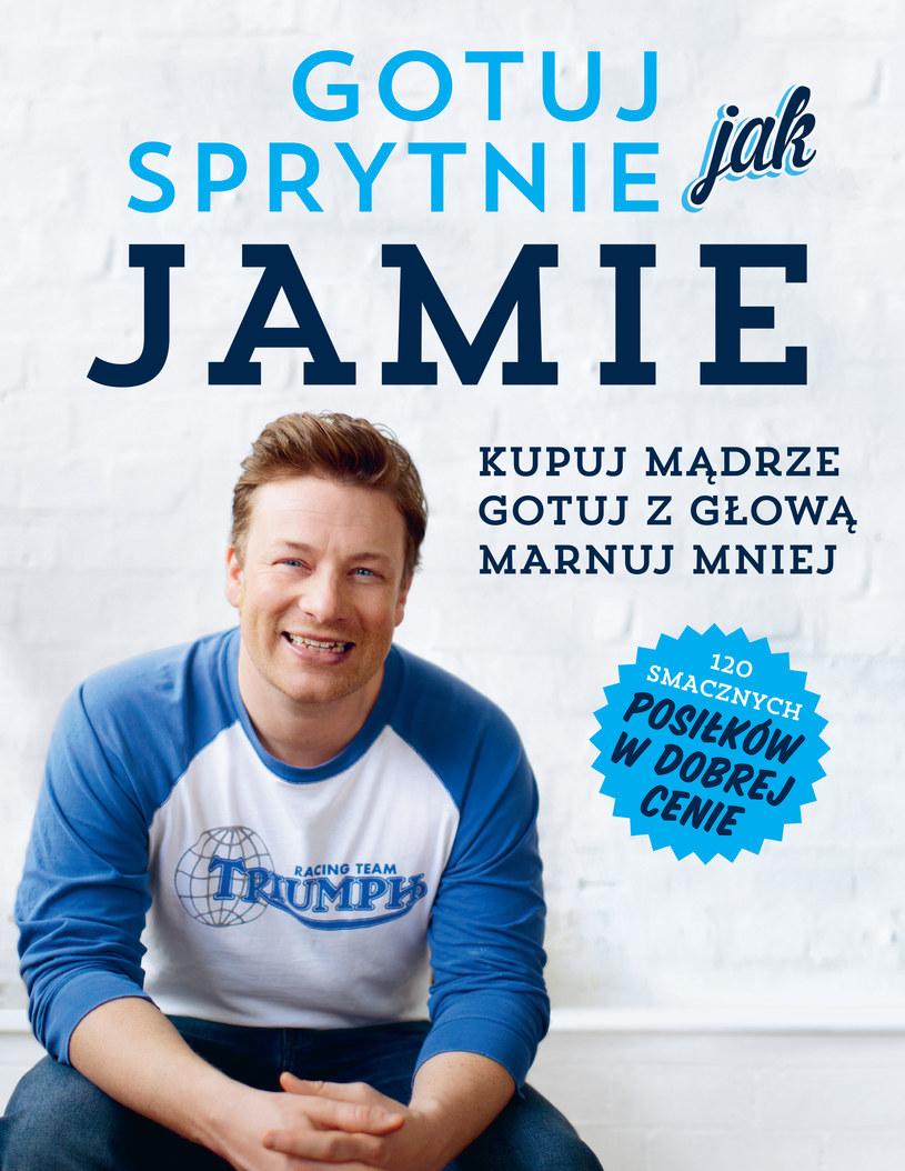 """Okładka książki """"Gotuj sprytnie jak Jamie"""" /materiały prasowe"""
