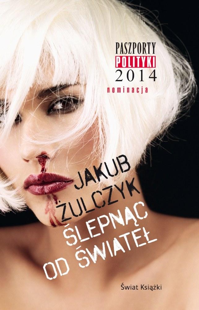 """Okładka książki Jakuba Żulczyka """"Ślepnąc od świateł"""" /HBO"""