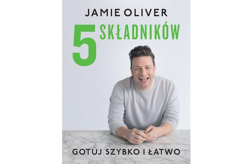 """Okładka książki Jamiego Olivera """"5 składników. Gotuj szybko i łatwo"""" /materiały prasowe"""