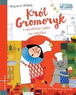 """Okładka książki """"Król Gromoryk i niesforne jajko na miękko"""" /materiały prasowe"""