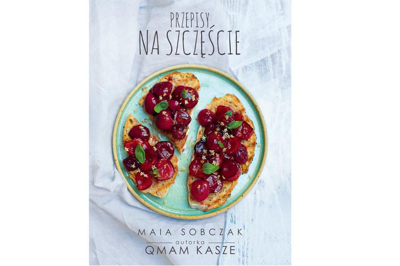 """Okładka książki Mai Sobczak """"Przepisy na szczęście"""" /materiały prasowe"""