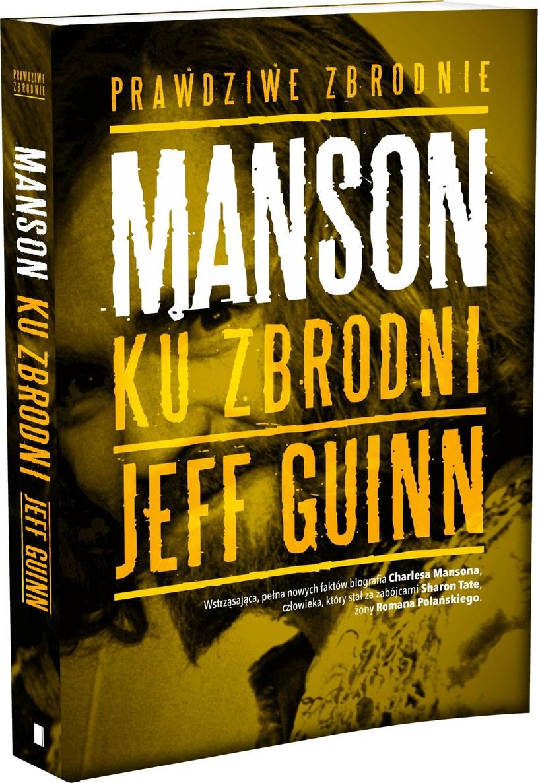 """Okładka książki """"Manson. Ku zbrodni"""" /materiały prasowe"""