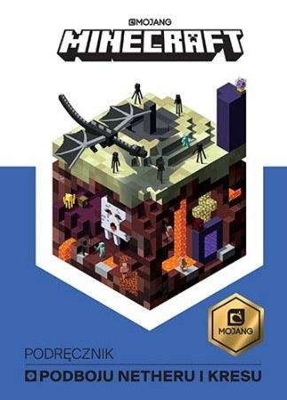 """Okładka książki """"Minecraft. Podręcznik podboju Netheru i kresu"""" /materiały prasowe"""