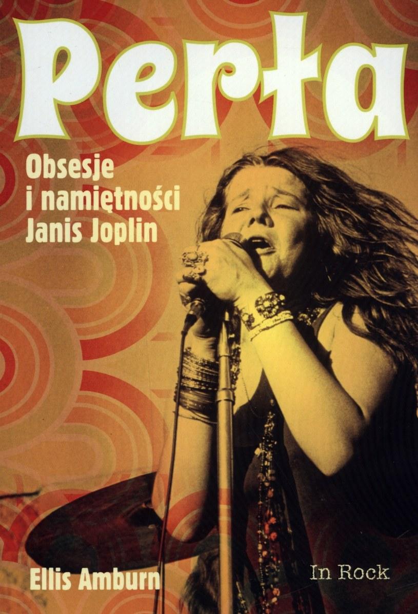 """Okładka książki """"Perła. Obsesje i namiętności Janis Joplin"""" /materiały promocyjne"""