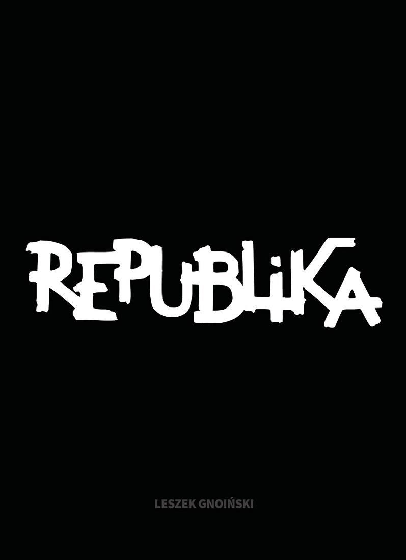 """Okładka książki """"Republika. Nieustanne tango"""" /"""