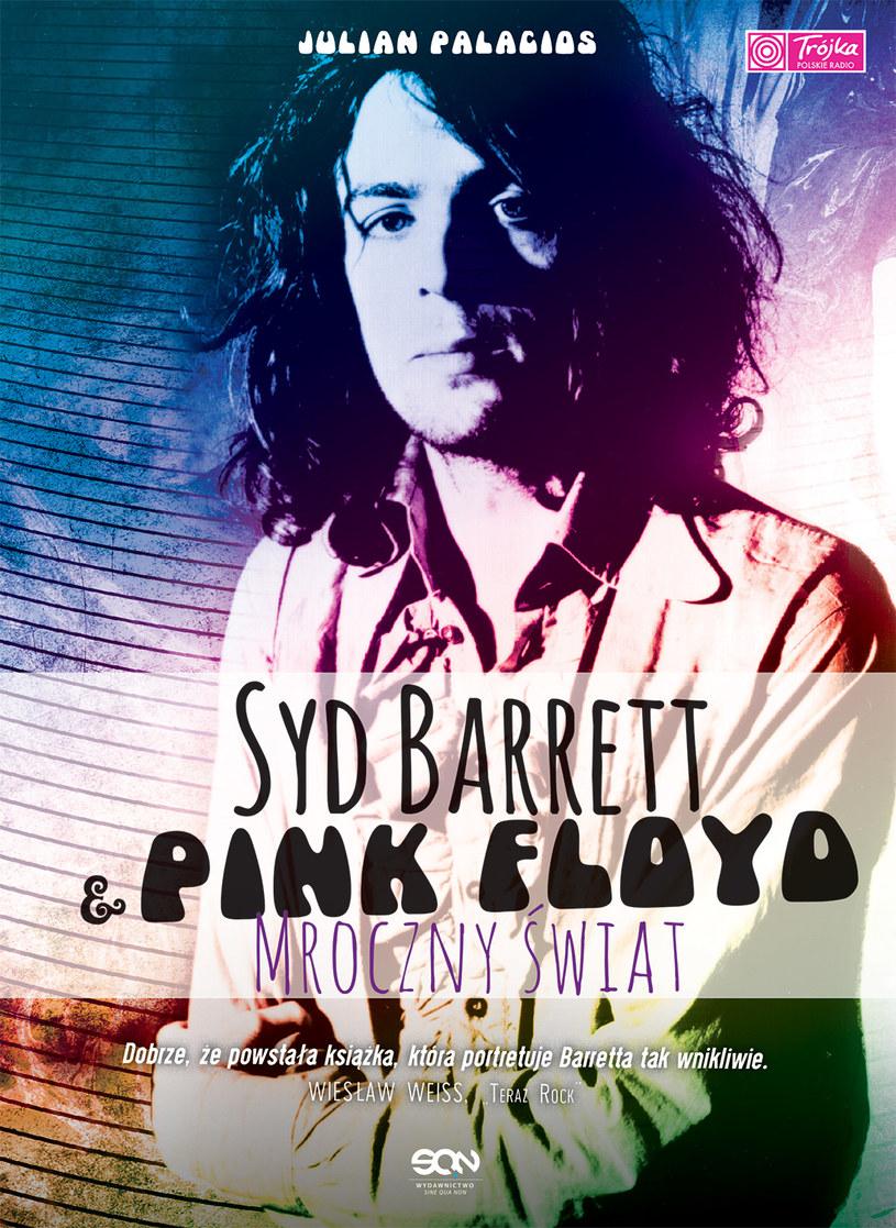 """Okładka książki """"Syd Barrett & Pink Floyd. Mroczny świat"""" /materiały promocyjne"""