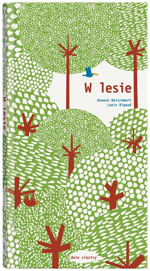 """Okładka książki """"W lesie"""" /materiały prasowe"""