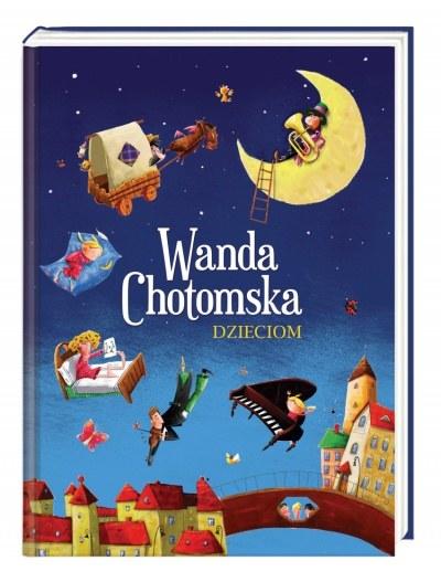 """Okładka książki """"Wanda Chotomska dzieciom"""" /materiały prasowe"""