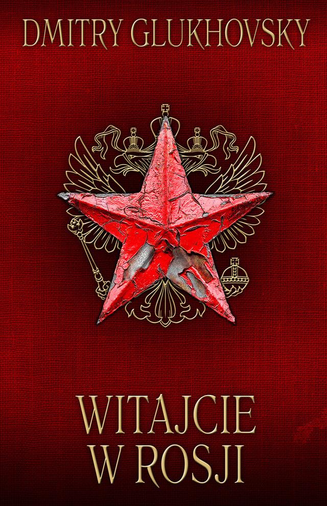 """Okładka książki """"Witajcie w Rosji"""" /Materiały prasowe"""